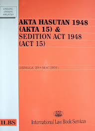 The Sedition Act 1948 which PM Najib has earlier promised to repeal but now close to flip flopping...